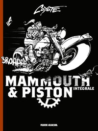 Mammouth et Piston - Intégrale tome 1 à tome 3