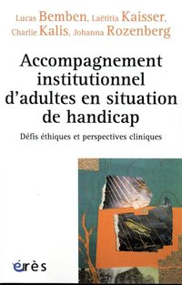 Accompagnement institutionnel d'adultes en situation de handicap