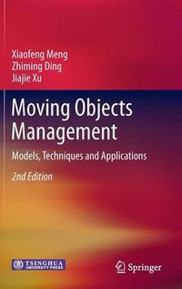 Moving objects management - 2nd ed.