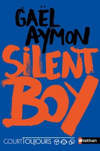 Court toujours : silent boy