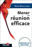 R.Moulinier - Mener une réunion efficace
