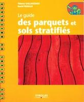 T.Gallauziaux, D.Fedullo - Le guide des parquets et sols stratifiés