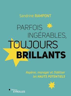S.Rampont- Parfois ingérables, toujours brillants