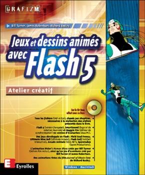 Bill Turner, James Robertson, Richard Bazley- Jeux dessins animes avec flash 5