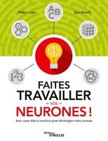 P.Carter, K.Russell - Faites travailler vos neurones !