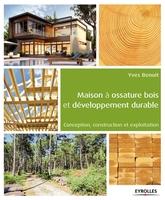 Y.Benoit - Maison à ossature bois et développement durable