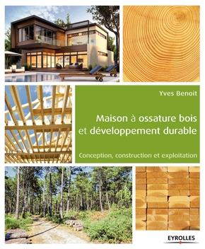Y.Benoit- Maison à ossature bois et développement durable
