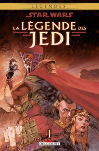 Star Wars - La légende des Jedi - Volume 1