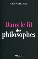 Gilles Prod'homme - Dans le lit des philosophes