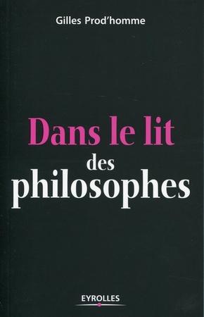 Gilles Prod'homme- Dans le lit des philosophes