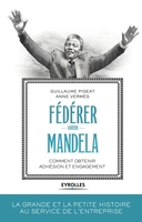 G.Pigeat, A.Vermès - Fédérer comme Mandela