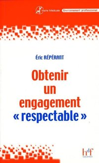 Obtenir un engagement respectable