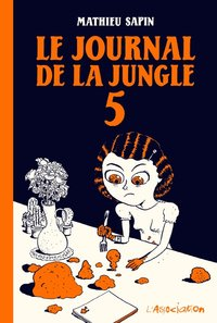 Le journal de la jungle 5