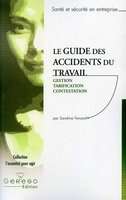 Le guide des accidents du travail