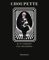 Choupette : la vie enchantée d'un chat fashion