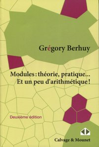 Modules : théorie, pratique...