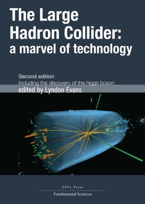 The Large Hadron Collider Déuxieme édition