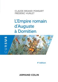 L'empire romain d'auguste à domitien (4e édition)