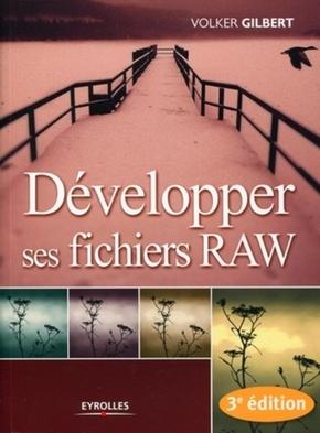 V.Gilbert- Développer ses fichiers RAW