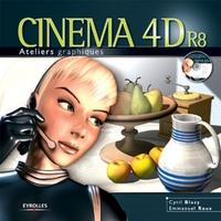 Emmanuel Roux, Cyril Blazy - Cinema 4d r8 - avec cd-rom