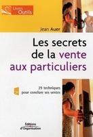 Jean T. Auer - Les secrets de la vente aux particuliers