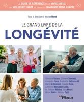 N.Menet, Collectif Eyrolles - Le grand livre de la longévité