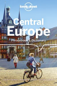 Central europe phrasebook & dictionary 5ed -anglais-
