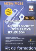 Implémentation de Microsoft Internet Security and Acceleration Server 2004