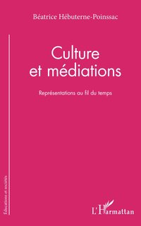 Culture et médiations