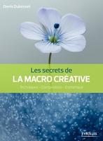 D.Dubesset - Les secrets de la macro créative