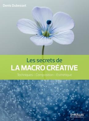 D.Dubesset- Les secrets de la macro créative