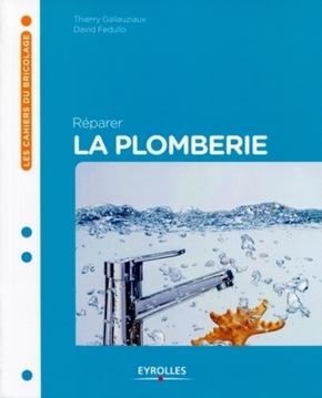 T.Gallauziaux, D.Fedullo- Reparer la plomberie