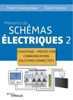 D.Fedullo, T.Gallauziaux - Memento de schémas électriques 2