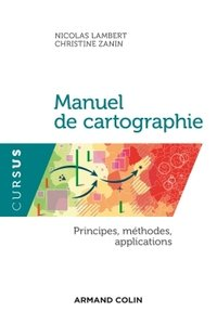 Manuel de cartographie : principes, méthodes, applications