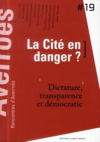 La cite en danger ?