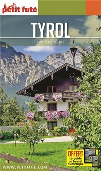 Guide petit fute ; country guide ; tyrol (édition 2020/2021)