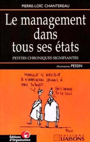 Pierre-Loïc Chantereau, Denis Pessin- Management dans tous etats