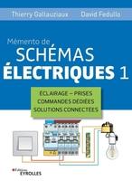 D.Fedullo, T.Gallauziaux - Mémento de schémas électriques 1
