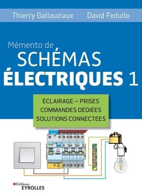 D.Fedullo, T.Gallauziaux- Mémento de schémas électriques 1
