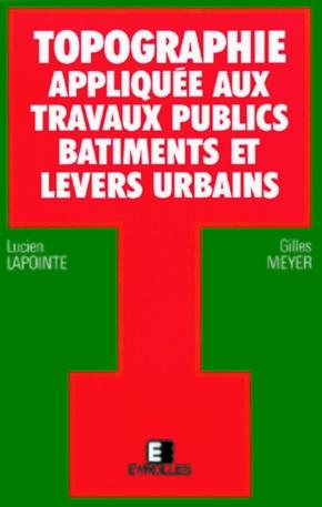 Gilles Meyer, Lucien Lapointe- Topog appliq aux trav pub