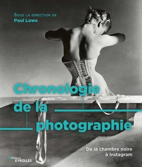 P.Lowe- Chronologie de la photographie