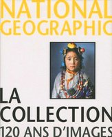 National Geographic - La collection - 120 ans d'images