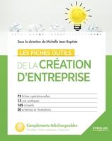 Collectif - Les fiches outils de la création d'entreprise