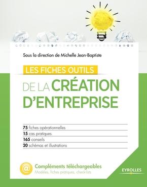 Collectif- Les fiches outils de la création d'entreprise