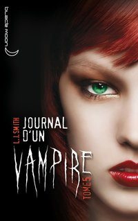 Journal d'un vampire - Volume 5