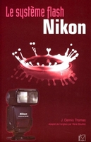 J. Thomas - Le système flash Nikon