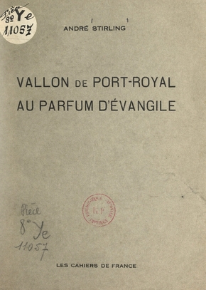 Vallon de port-royal au parfum d'évangile