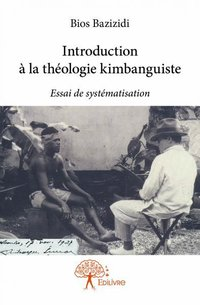 Introduction a la theologie kimbanguiste