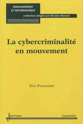 La cybercriminalité en mouvement collection management et informatique