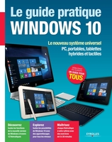 F.Neuman - Le guide pratique Windows 10